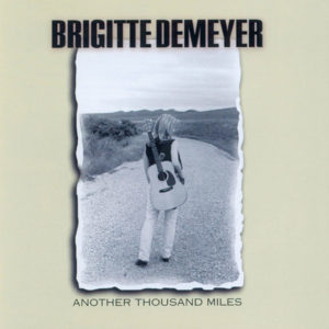 Brigitte DeMeyer - Another Thousand Miles