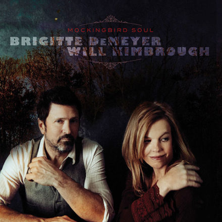 Brigitte DeMeyer & Will Kimbrough - Mockingbird Soul
